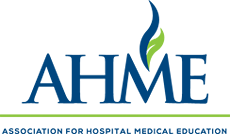 AHME - Association for Hospital Medical Education